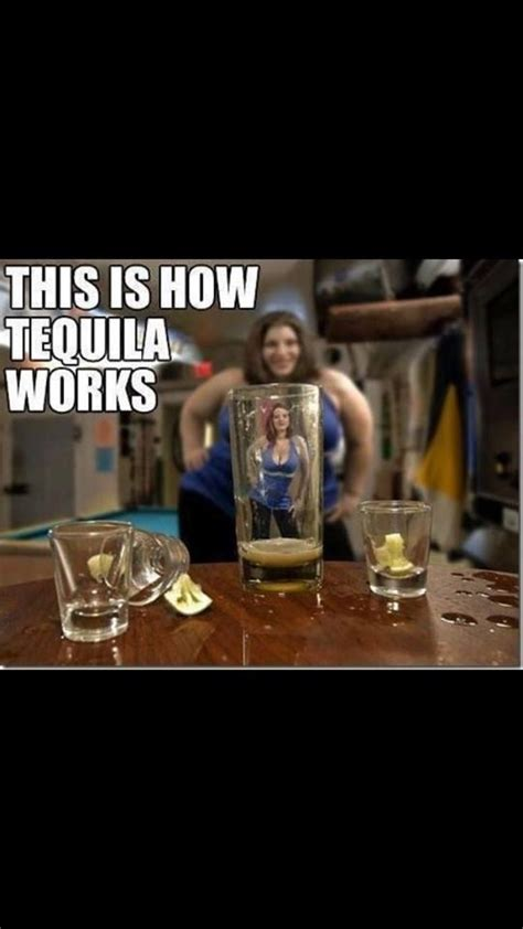Tequila Meme - this is how tequila works funny dirty adult jokes memes
