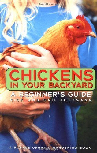 Raising Chickens In Your Backyard by 254 Best Images About Poultry Raising Stuff On Pinterest