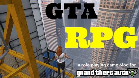 gta rpg mod gta 5 mods scripts gta v rpg role playing mod first gameplay youtube