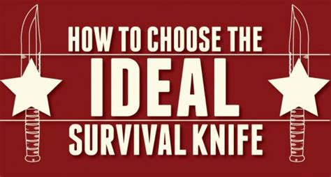 how to choose the right knife for the job simple bites use these tips to choose the right survival knife