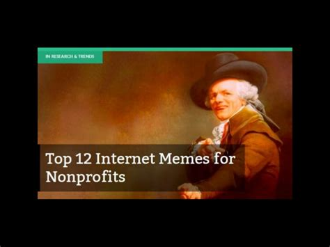 Famous Internet Meme - top 12 internet memes for nonprofits