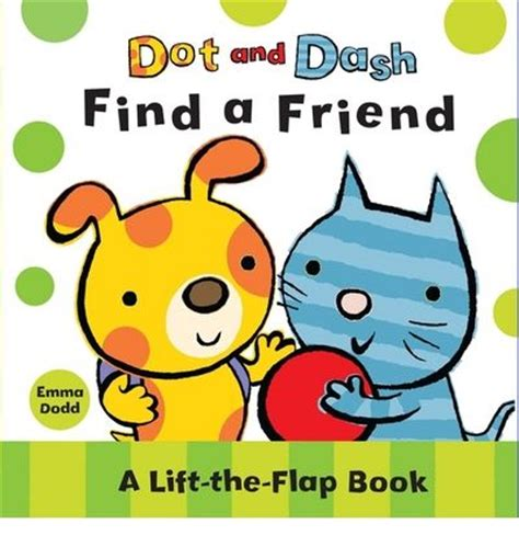 Buy A Friend A Book by Dot And Dash Find A Friend Dodd 9781407106069