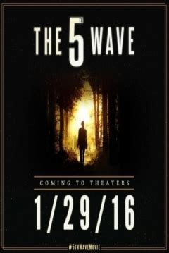 poster de the fifth wave la quinta ola pel 237 cula la quinta ola 2016 the fifth wave the 5th