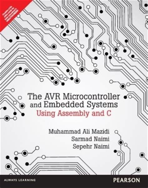 the avr microcontroller and embedded systems using assembly and c using arduino uno and atmel studio books buy pic microcontroller and embedded systems using