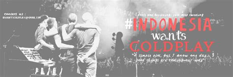 coldplay jakarta coldplay indonesia idwantscoldplay twitter