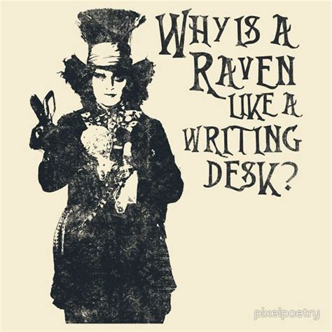 why is a raven like a writing desk tattoo why is a like a writing desk
