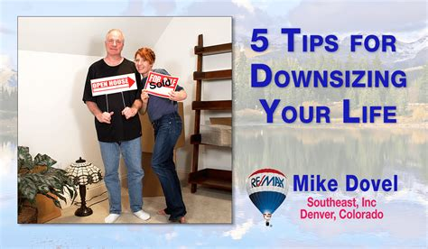 downsizing your life 5 tips for downsizing your life mike dovel