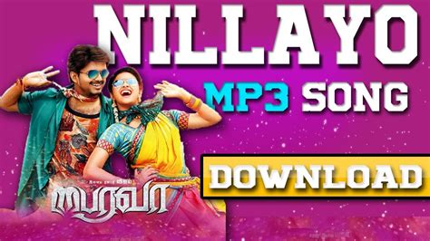 download mp3 wanna one download nillayo mp3 song from bairavaa 2016 movie
