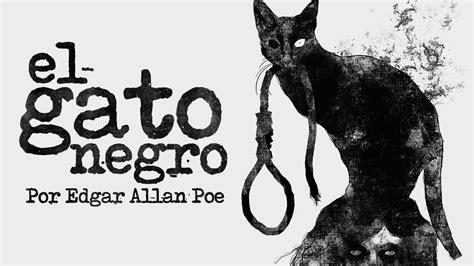 el gato negro y 8466655719 el gato negro de edgar allan poe narrado por warius youtube