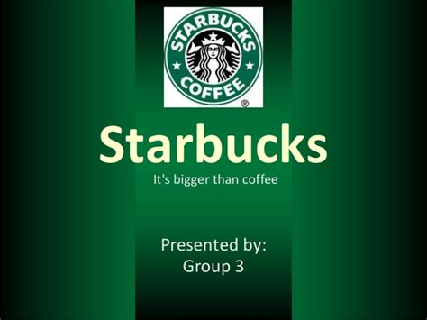 starbucks powerpoint template starbucks it s bigger than coffee