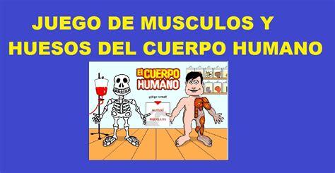 imagenes de los nombres del cuerpo humano en ingles juego del cuerpo humano musculos y huesos