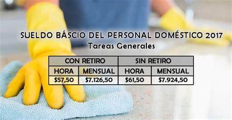 afip salario 2016 empleada cama adentro sueldos b 225 sicos 2017 para personal dom 233 stico de tareas