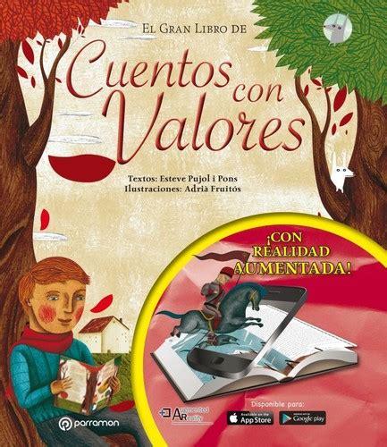 libro el gran libro del el gran libro de cuentos con valores 2016 edition open library