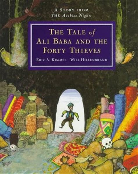 alibaba story the tale of ali baba and the forty thieves a story from