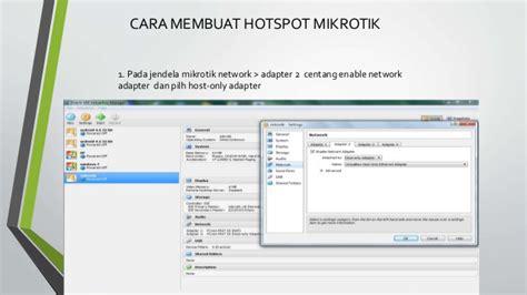 cara membuat tilan hotspot mikrotik cara membuat hotspot dengan mikrotik di virtualbox