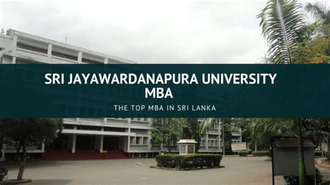 Mba In Hrm In Colombo by Top Mba In Sri Lanka Sri Jayawardanapura Mba