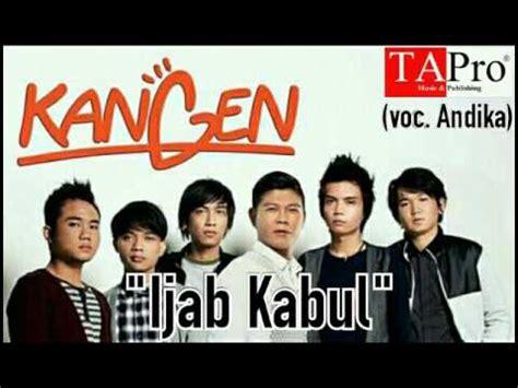 download lagu kangen band ijab qobul kangen free mp3 download stafaband