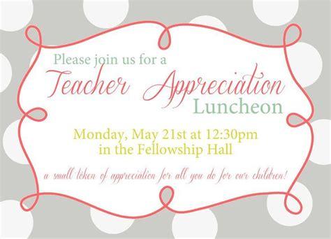 Teacher Appreciation Luncheon Invitation Wording Teachers Pinterest Teacher Appreciation Lunch Invitation Templates Free