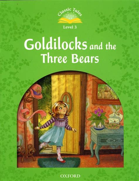 The Classic Tales classic tales 2nd edition goldilocks the three bears