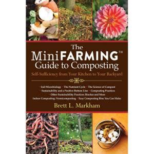 backyard composting guide the mini farming guide to composting self sufficiency