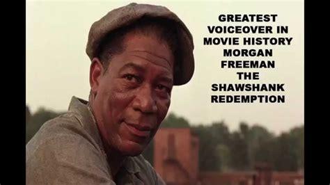 movie quotes morgan freeman the shawshank redemption entire morgan freeman voiceover