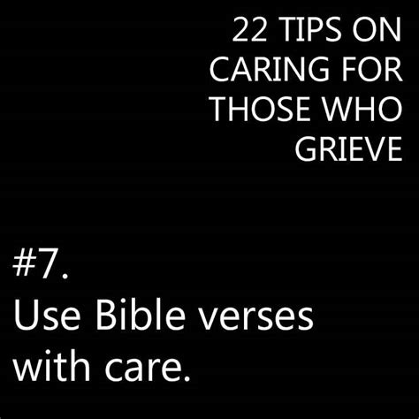 bible quotes to comfort the grieving 22 tips on caring for someone who is grieving