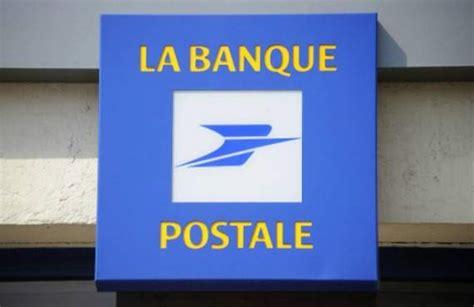 la banque postale adresse si鑒e la banque postale victime d un bug informatique
