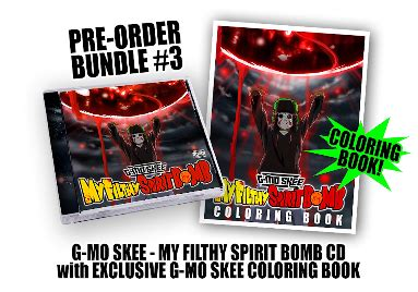 coloring book album order g mo skee s my filthy spirit bomb commercial pre order