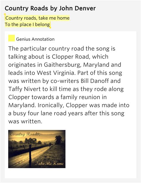 The Place Lyrics Meaning Country Roads Take Me Home To The Place I Belong Country Roads Lyrics Meaning