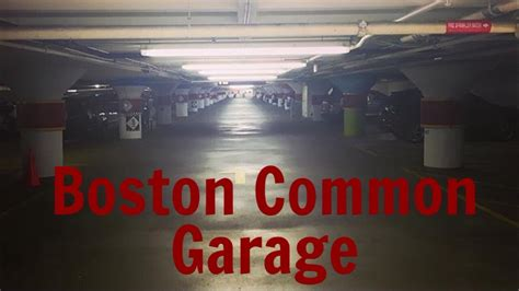Parking Garage Near Boston Common by Tour And Elevator Boston Common Garage Boston Ma