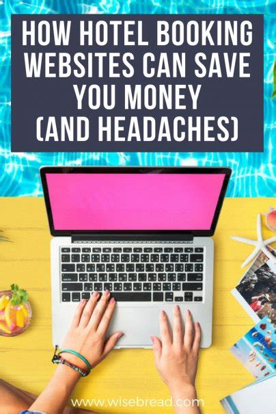 how can you be to book a hotel room how hotel booking websites can save you money and headaches