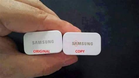 Perbedaan Kabel Data Samsung Ori Dan Kw cara membedakan charger hp samsung asli atau palsu