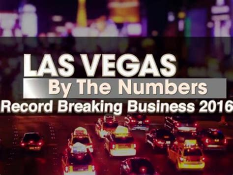 Las Vegas Records Record Breaking Business Growth In 2016