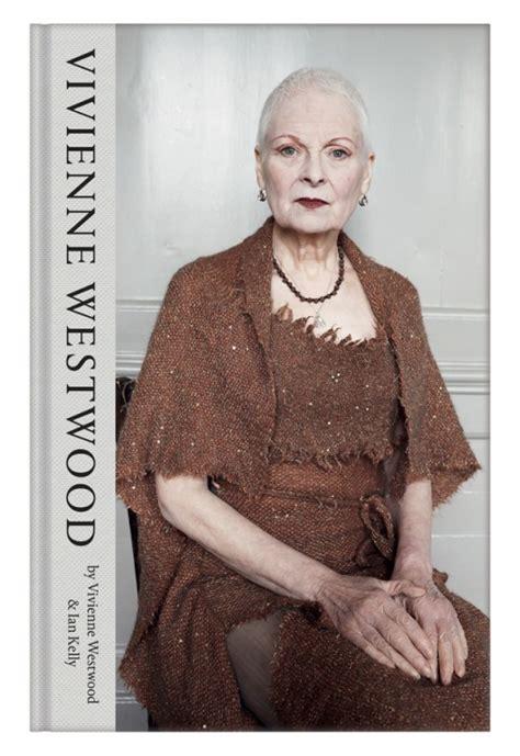 libro vivienne westwood i segreti di vivienne westwood in una biografia fashion times