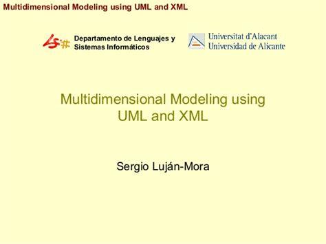 uml xml multidimensional modeling using uml and xml