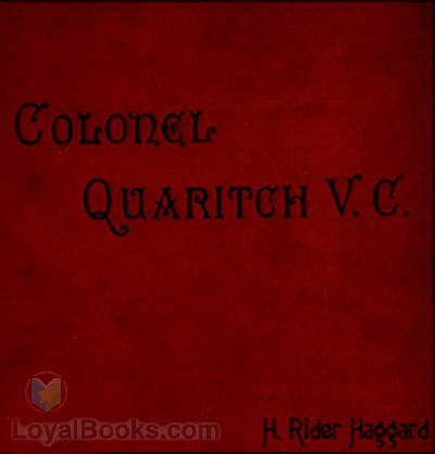 colonel quaritch v c books colonel quaritch v c a tale of country by h rider