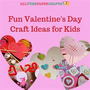 16 fun valentine s day craft ideas for kids