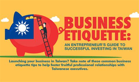 business etiquette an entrepreneur s guide to successful investing in taiwan infographic