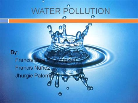 ppt templates for water pollution water pollution authorstream