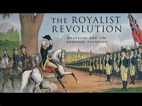 the royalist revolution monarchy and the american founding books monarchy and the american founding