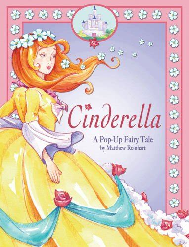 libro cinderella a pop up fairy libro cinderella a pop up fairy tale di matthew reinhart