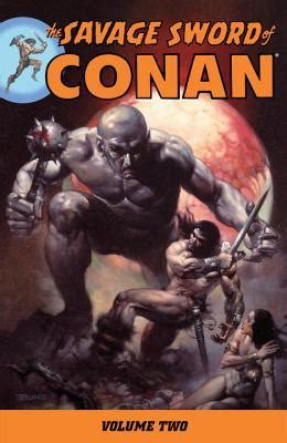 The Swordsman Vol 2 the savage sword of conan volume 2 by roy reviews discussion bookclubs lists