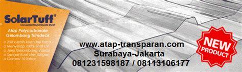 Jual Plastik Uv Lamongan atap solartuff supplier distributor atap transparan