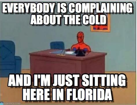 Florida Winter Meme - 1000 images about florida on pinterest key west dry