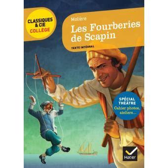 libro les fourberies de scapin les fourberies de scapin broch 233 moli 232 re achat livre ou ebook achat prix fnac