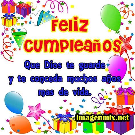 imagenes feliz cumpleaños amiga gratis feliz cumplea 241 os todo imagenes de cumplea 241 os frases tarjetas