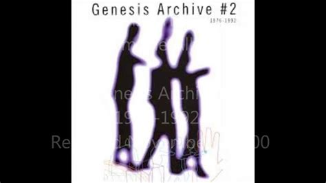 genesis archive you might recall genesis archive 2 genesis 5 21 1982