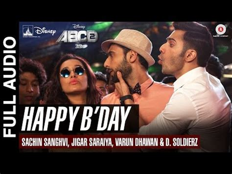 happy birthday mp3 download by abcd 2 download happy b day full song abcd 2 varun dhawan