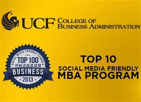 Ucf Mba Ranking 2013 by College Of Business Administration Social Media Ranked In