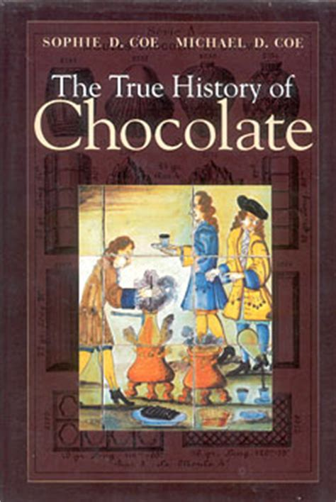 as as true books erowid library bookstore the true history of chocolate